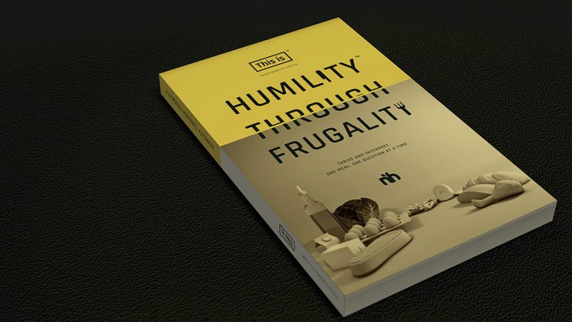 Humility Through Frugality™ Version 1.4 / 4th Edition