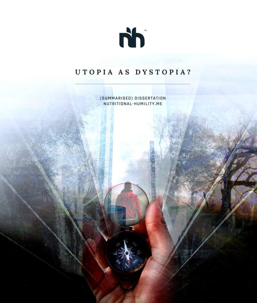Utopia as Dystopia? (Summary) dissertation